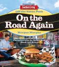Southern Living Off the Eaten Path On the Road Again Discovering Uncommon Food & Unforgettable Characters Where the Blacktop Ends