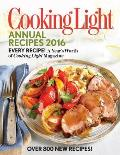 Cooking Light Annual Recipes: Every Recipe! a Year's Worth of Cooking Light Magazine