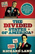 Divided States of America What Liberals & Conservatives Are Missing in the God & Country Shouting Match