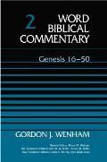 Genesis 16 50 Word Biblical Commentary