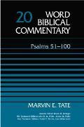 Psalms 51 100 Word Biblical Comm Volume 20