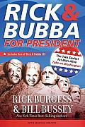 Rick & Bubba for President The Two Sexiest Fat Men Alive Take on Washington With CD