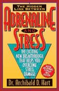 Adrenaline & Stress The Exciting New Bre