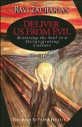 Deliver Us From Evil Restoring The Soul