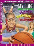 Incredible Worlds of Wally McDoogle 18 My Life as a Beat Up Basketball Backboard