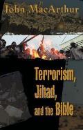 Terrorism Jihad & The Bible A Response