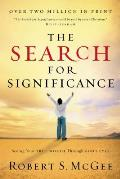 Search for Significance Seeing Your True Worth Through Gods Eyes