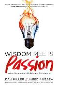 Wisdom Meets Passion When Generations Collide & Collaborate