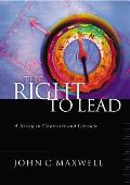 Right To Lead A Study In Character & C