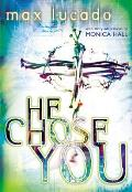 He Chose You Adapted From He Chose The N