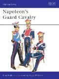 Napoleon's Guard Cavalry