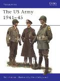 The US Army 1941 45