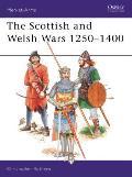 Scottish & Welsh Wars 1250 1400