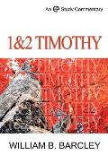 A Study Commentary on 1 and 2 Timothy