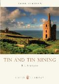 Tin and Tin Mining