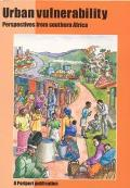 Urban Vulnerability: Perspectives from Southern Africa