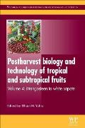 Postharvest Biology and Technology of Tropical and Subtropical Fruits: Mangosteen to White Sapote