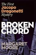 Broken Chord: The First Jacapo Dragonetti Mystery