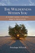 The Wilderness Within You