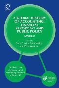 Global History of Accounting, Financial Reporting and Public Policy: Americas