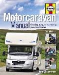 Motorcaravan Manual: Choosing, Using and Maintaining Your Motorcaravan
