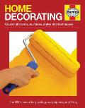 Home Decorating Manual: Covers All Rooms, Surfaces, Styles and Techniques - The Dyi Manual for Painting, Wallpapering and Tiling