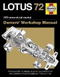 Lotus 72 1970 onwards all marks An insight into the design engineering maintenance & operation of Lotuss legendary Formula 1 car