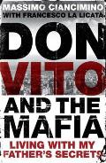 Don Vito and the Mafia: Living with My Father's Secrets