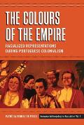 The Colours of the Empire: Racialized Representations During Portuguese Colonialism