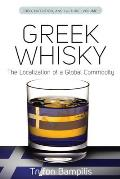 Greek whisky; the localization of a global commodity