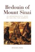 The Bedouin of Mount Sinai: An Anthropological Study of Their Political Economy. Emanuel Marx