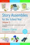 Story Assemblies for the School Year: 36 Assemblies With Five-minute Stories, Teacher's Notes and Re Follow-up