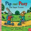 Pip and Posy: the Super Scooter