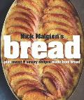 Bread: Over 60 Breads, Rolls and Cakes, Plus Delicious Recipes Using T