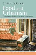 Food and Urbanism: The Convivial City and a Sustainable Future