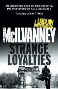 Strange Loyalties (Laidlaw 3)