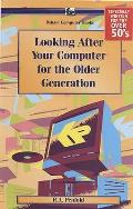Looking After Your Computer for the Older Generation