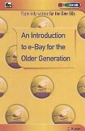 Introduction To E-bay for the Older Generation