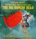 Little Mouse the Red Ripe Strawberry & the Big Hungry Bear