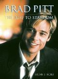 Brad Pitt: The Rise to Stardom