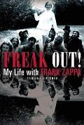 Freak Out My Life with Frank Zappa