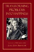 Transforming Problems Into Happiness 2nd Edition