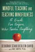 Mindful Teaching & Teaching Mindfulness