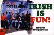 Irish Is Fun A New Course In Irish For Beginners