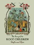 Story of the Root Children #1491