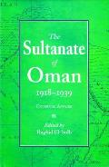 The Sultanate of Oman 1918-1939: Part I