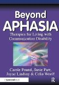 Beyond Aphasia Therpies For Living With
