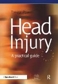 Head Injury: A Practical Guide