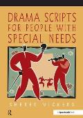 Drama Scripts for People with Special Needs: Inclusive Drama for Pmld, Autistic Spectrum and Special Needs Groups