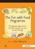 The Fun with Food Programme: Therapeutic Intervention for Children with Aversion to Oral Feeding
